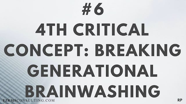 6 RP 4th Insight. Breaking generational brainwashing