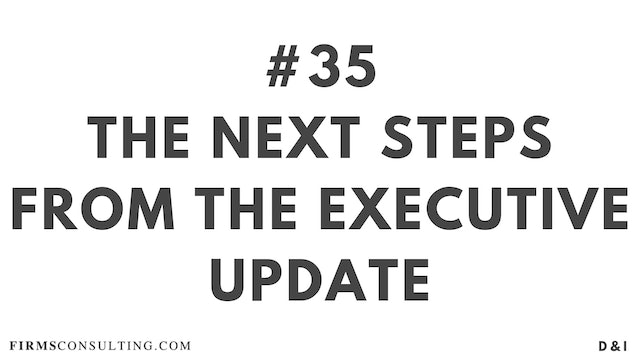35 D&IT The next steps from the executive update