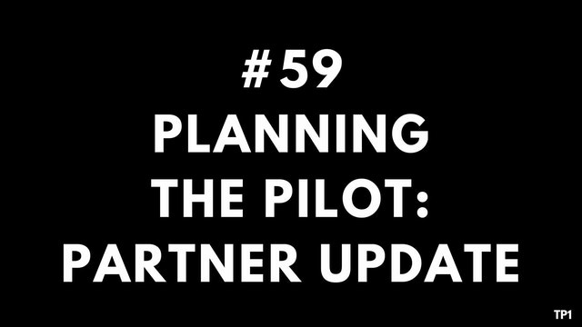 59 TP1 Planning the pilot partner update