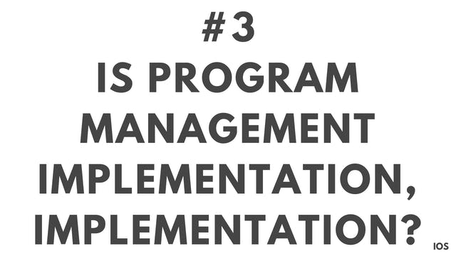 3 1.3 IOS is program managing implementation, implementation?