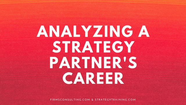 Analyzing a Strategy Partner's Career
