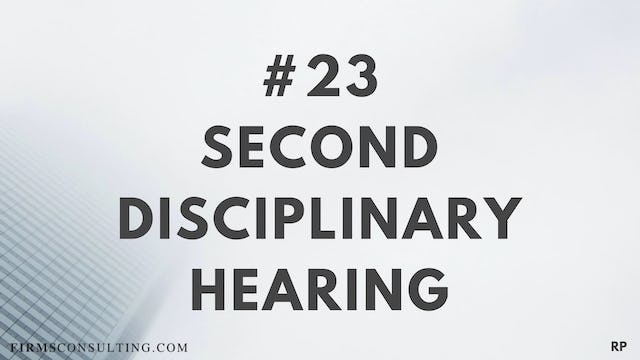 23 RP 15.9 Second disciplinary hearing