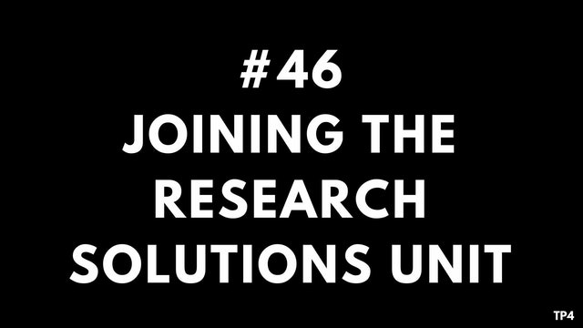 46 BAR10 TP4 Joining the research solutions unit