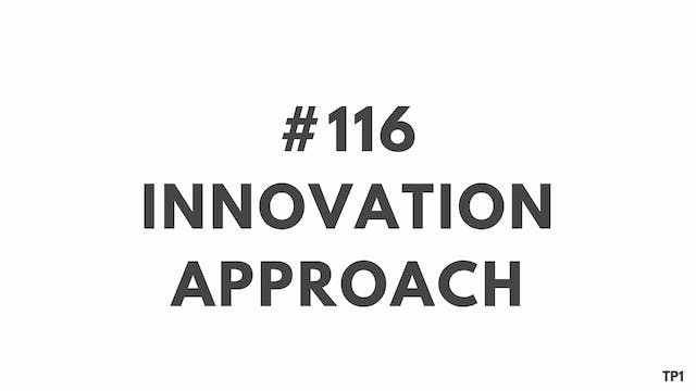 116 99TP1 Innovation approach