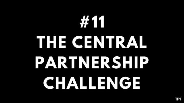 11 TP1 The central partnership challenge