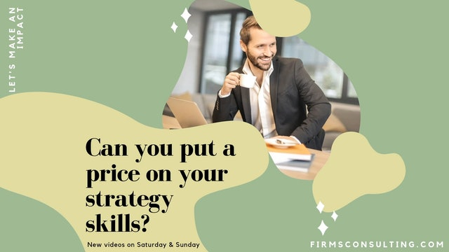 358 FCI Can you put a price on your strategy skills