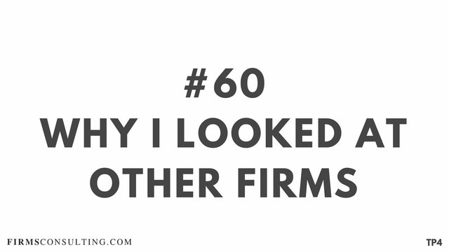 60 BAR18.7 TP4 Why I looked at other firms