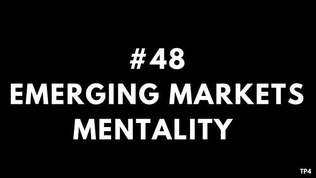 48 BAR12 TP4 Emerging markets mentality