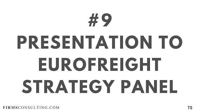 9 TS 8 Presentation to EuroFreight Strategy Panel