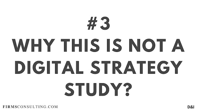 3 D&IT Why this is not a Digital Strategy study