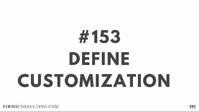 153 113.9 TP1 Define customization
