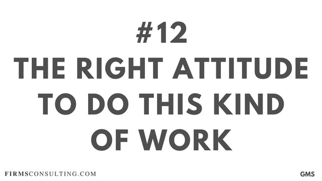 12 GMS P1 The right attitude to do th...