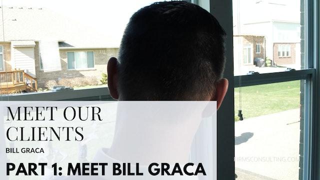 CD BG p1 Meet Bill Graca