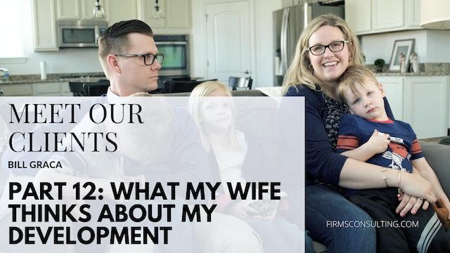 CD BG p12 Bill's wife discusses his development