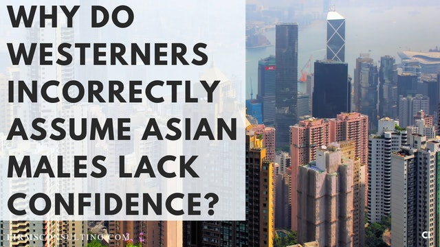 347 FCI Q&A #3 Why do Western interviewers assume Asian males lack confidence?