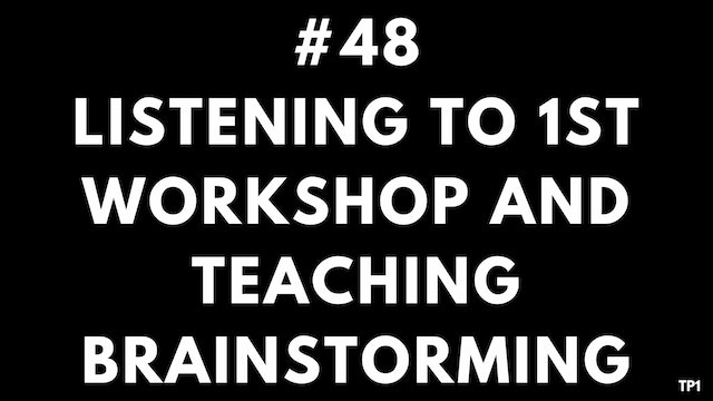 48 TP1 Listening to 1st workshop and ...