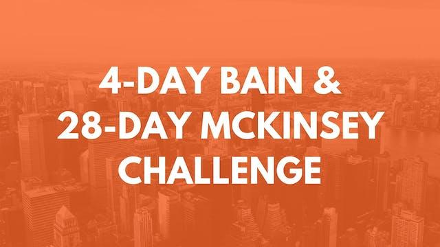 4-Day Bain & 28-Day McKinsey Challenge