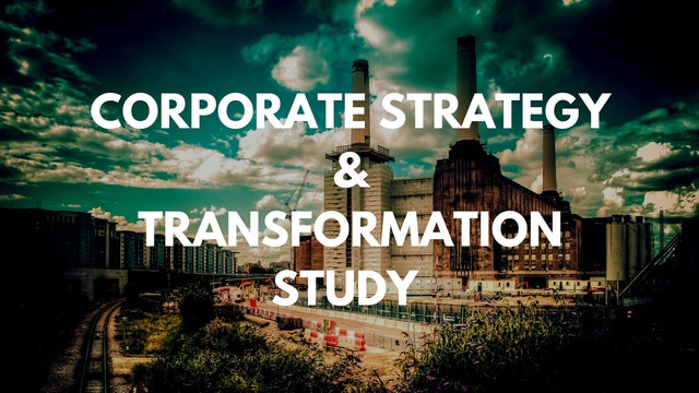 PREVIEW 5: CORPORATE STRATEGY AND TRANSFORMATION STUDY