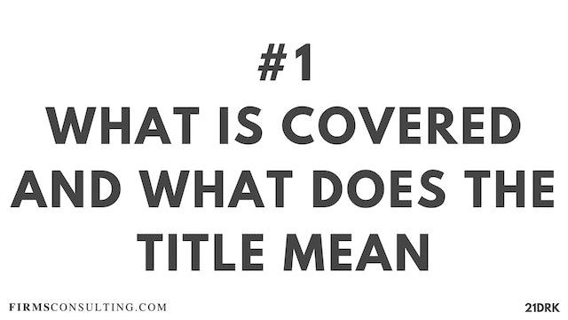 1 21D PS What is covered and what does the title mean