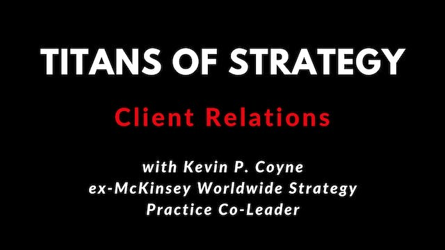 Client Relations with Kevin P. Coyne 4K.
