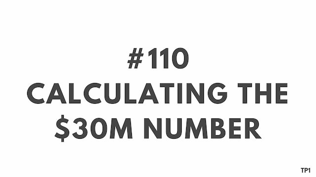 110 93 TP1 Calculating the $30M number
