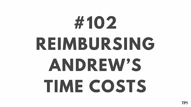 102 85 TP1 Reimbursing Andrew's time costs