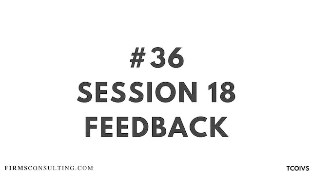 36 TCOIV Sizan. Feedback for session 18