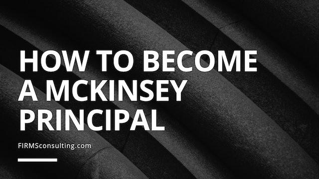 350 Q&A #6 How do I become a McKinsey Principal?