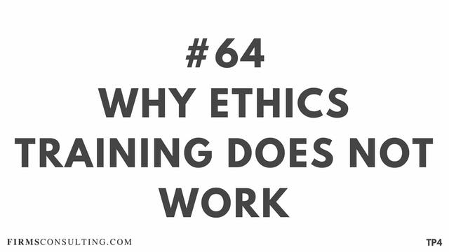64 BAR18.11 TP4 Why ethics training does not work