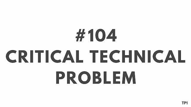 104 87 TP1 Critical technical problem
