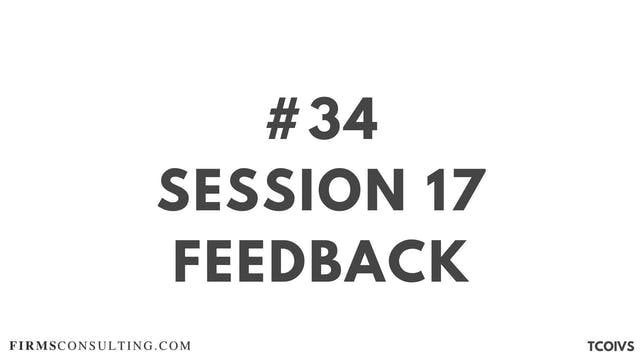 34 TCOIV Sizan. Session 17 feedback