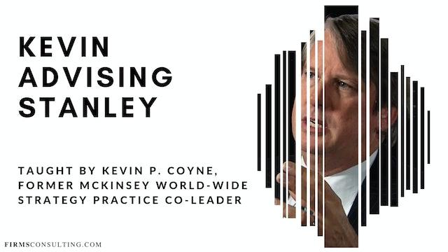 ex-McKinsey Partner Kevin P. Coyne advising Stanley