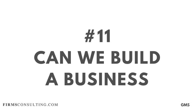 11 GMS P1 Can we build a business mod...
