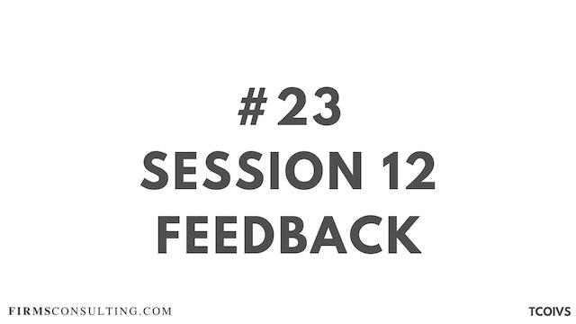 23 TCOIV Sizan. Session 12 Feedback