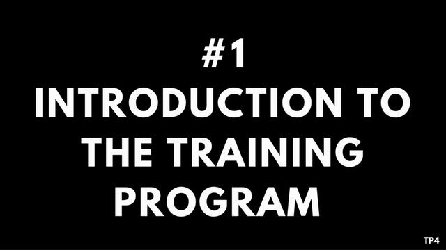 1 A1 TP4 Introduction to the training program