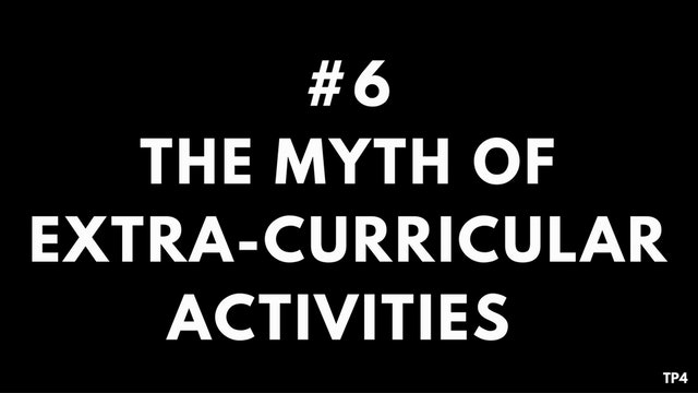 6 T2 TP4 The myth of extra-curricular activities
