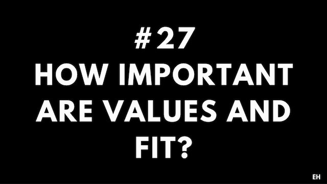 27 9.2 EH How important are values and fit