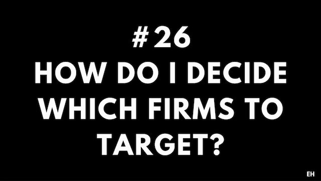 26 9.1 EH How do I decide which firms to target