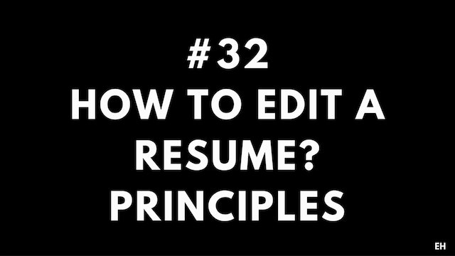 32 10.4 1 EH How to edit a resume. Principles