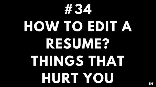 34 10 4 3 EH How to edit a resume. Th...
