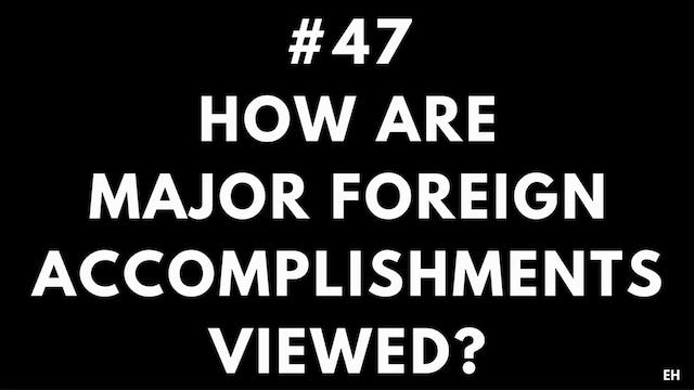 47 10 8 EH Foreign accomplishments