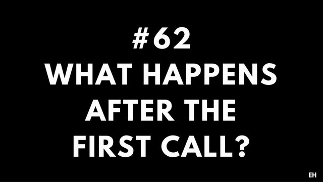 62 11 9 EH What happens after the first call