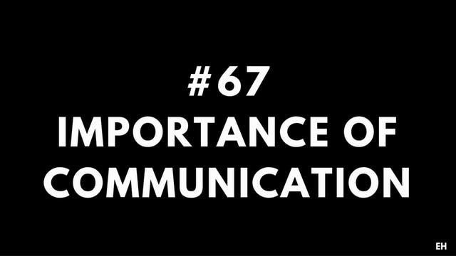 67 14 1 EH Importance of communication