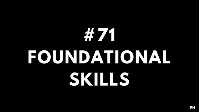 71 15 1 1 EH Foundational skills