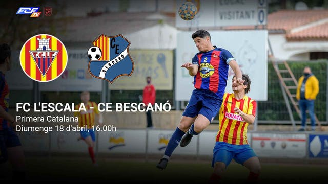 FC L'ESCALA - CE BESCANÓ
