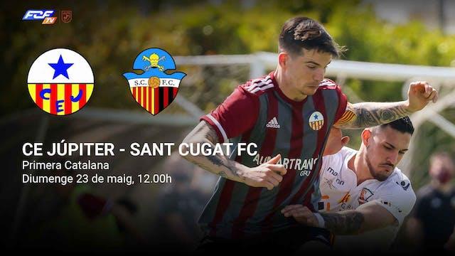 CE JÚPITER - SANT CUGAT FC