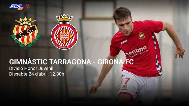 GIMNÀSTIC TARRAGONA - GIRONA FC
