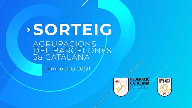 Sorteig agrupacions del Barcelonès de 3a Catalana (20/21)