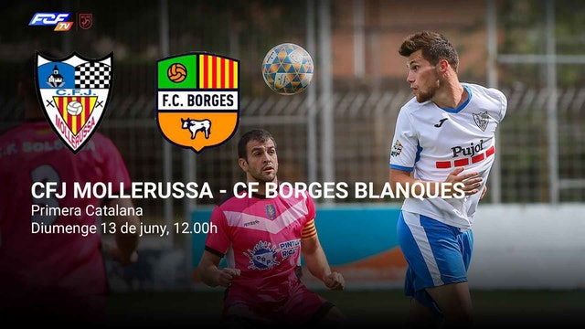 CFJ MOLLERUSSA - CF BORGES BLANQUES