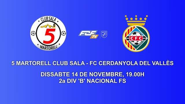 SALA 5 MARTORELL FS- CERDANYOLA DEL VALLES FC